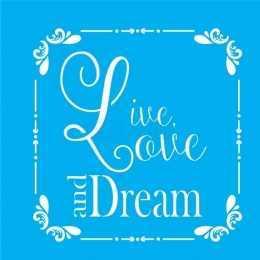 Stencil de Acetato Litocart 20x20cm - LSQ049 - Live, Love and Dream