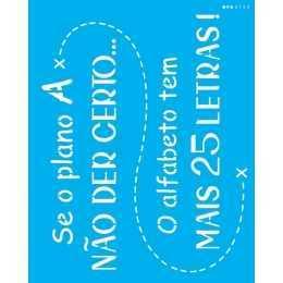 Stencil de Acetato OPA 20x25cm - OPA 2723 - Frase: Se o Plano A